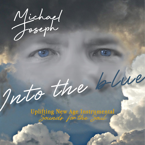 Michael Joseph Into The Blue